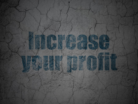 buisnes: Finance concept: Blue Increase Your profit on grunge textured concrete wall background, 3d render