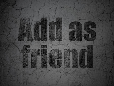 Social network concept: Black Add as Friend on grunge textured concrete wall background, 3d render photo