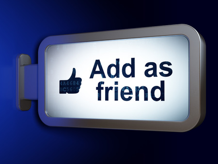 add as friend: Social network concept: Add as Friend and Thumb Up on advertising billboard background, 3d render