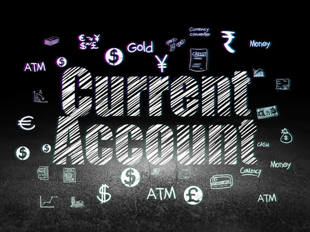 current account: Money concept: Glowing text Current Account,  Hand Drawn Finance Icons in grunge dark room with Dirty Floor, black background Stock Photo