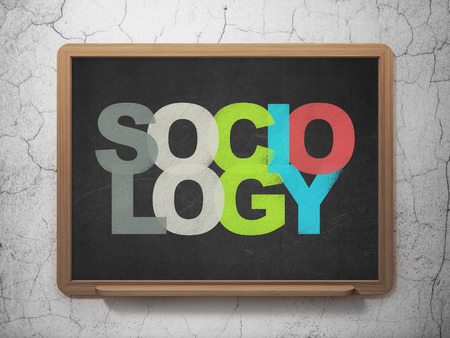 sociology: Education concept: Painted multicolor text Sociology on School Board background