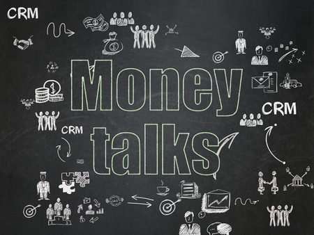 Business concept: Chalk Green text Money Talks on School Board background with Scheme Of Hand Drawn Business Icons
