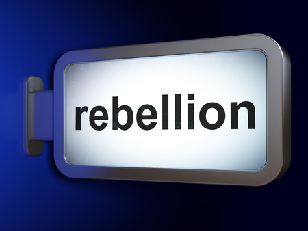 rebellion: Politics concept: Rebellion on advertising billboard background, 3d render Stock Photo