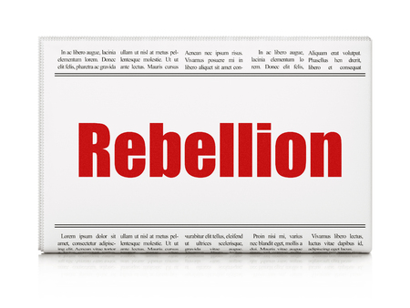 rebellion: Political concept: newspaper headline Rebellion on White background, 3d render