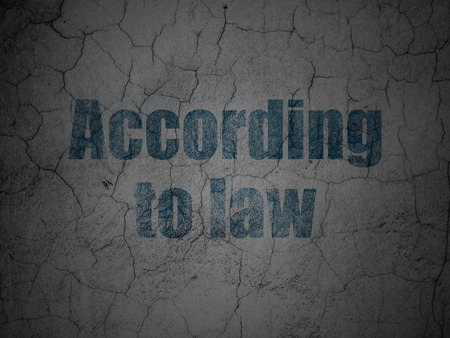 according: Law concept: Blue According To Law on grunge textured concrete wall background Stock Photo