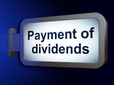 dividends: Money concept: Payment Of Dividends on advertising billboard background, 3d render