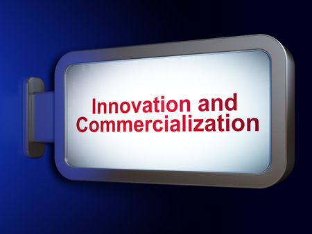 commercialization: Science concept: Innovation And Commercialization on advertising billboard background, 3d render