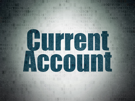 current account: Money concept: Painted blue word Current Account on Digital Paper background