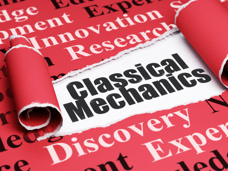 classical mechanics: Science concept: black text Classical Mechanics under the curled piece of Red torn paper with  Tag Cloud