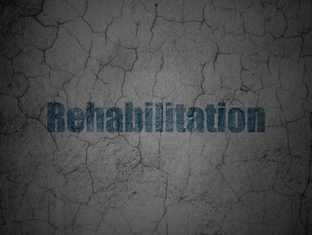 rehabilitation: Health concept: Blue Rehabilitation on grunge textured concrete wall background Stock Photo