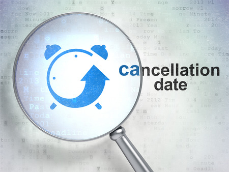 cancellation: Time concept: magnifying optical glass with Alarm Clock icon and Cancellation Date word on digital background Stock Photo