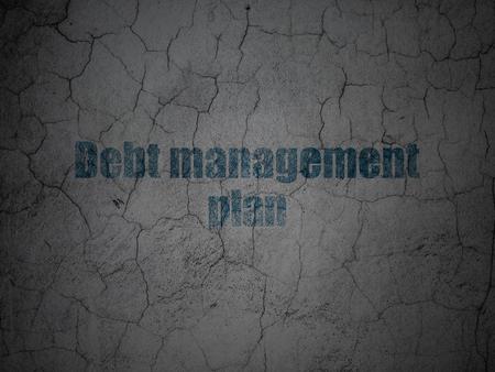 debt management: Business concept: Blue Debt Management Plan on grunge textured concrete wall background