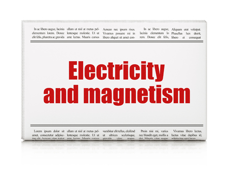 newspaper headline: Science concept: newspaper headline Electricity And Magnetism on White background, 3d render