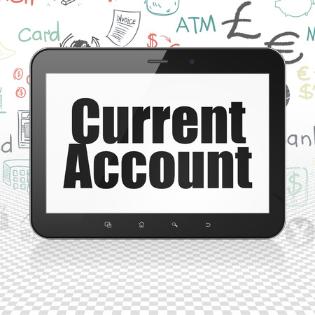 current account: Banking concept: Tablet Computer with  black text Current Account on display,  Hand Drawn Finance Icons background