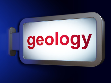 geology: Education concept: Geology on advertising billboard background, 3d render Stock Photo