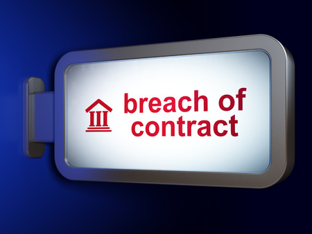 bill of rights: Law concept: Breach Of Contract and Courthouse on advertising billboard background, 3d render Stock Photo
