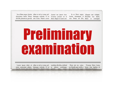 preliminary: Learning concept: newspaper headline Preliminary Examination on White background, 3d render Stock Photo