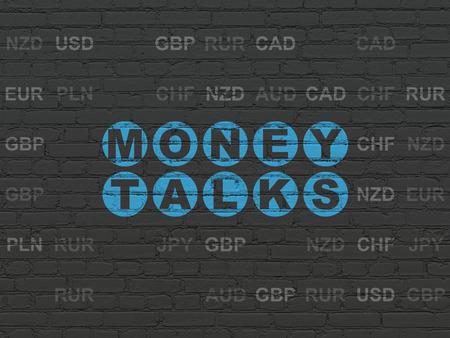 conversaciones: Concepto de negocio: Pintado de texto azules Money Talks sobre fondo de pared de ladrillo con Negro moneda