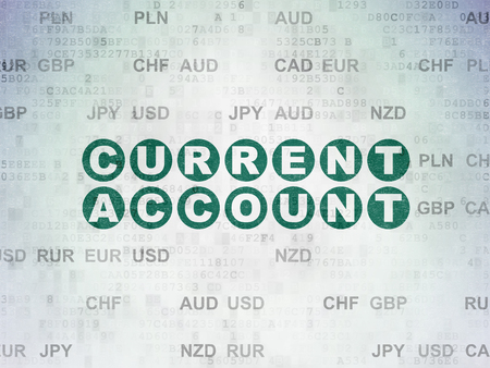 current account: Money concept: Painted green text Current Account on Digital Paper background with Currency Stock Photo