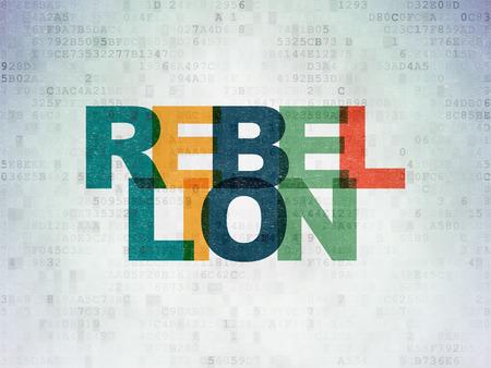rebellion: Politics concept: Painted multicolor text Rebellion on Digital Paper background Stock Photo