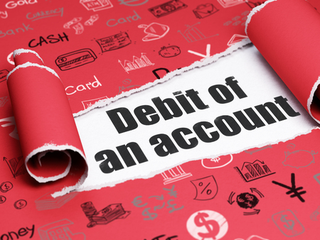 cuenta bancaria: Banking concept: black text Debit of An account under the curled piece of Red torn paper with  Hand Drawn Finance Icons
