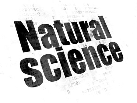 natural science: Science concept: Pixelated black text Natural Science on Digital background