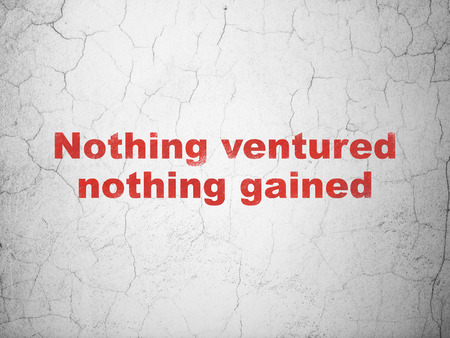 nothing: Finance concept: Red Nothing ventured Nothing gained on textured concrete wall background Stock Photo