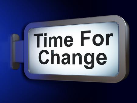 cronologia: Timeline concept: Time For Change on advertising billboard background, 3d render