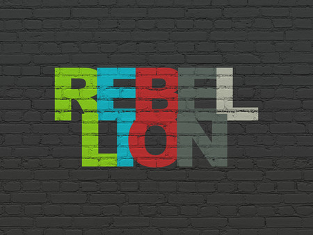 rebellion: Politics concept: Painted multicolor text Rebellion on Black Brick wall background