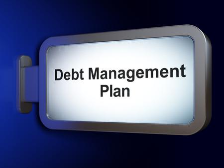 debt management: Business concept: Debt Management Plan on advertising billboard background, 3d render Stock Photo