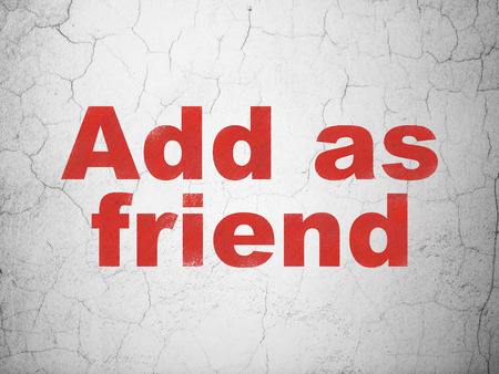 microblog: Social network concept: Red Add as Friend on textured concrete wall background