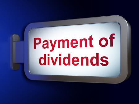dividends: Banking concept: Payment Of Dividends on advertising billboard background, 3d render