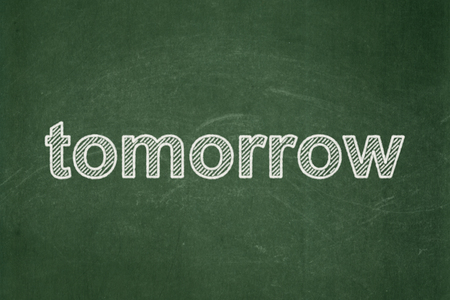 tomorrow: Timeline concept: text Tomorrow on Green chalkboard background Stock Photo