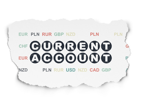 current account: Money concept: Painted black text Current Account on Torn Paper background with  Currency