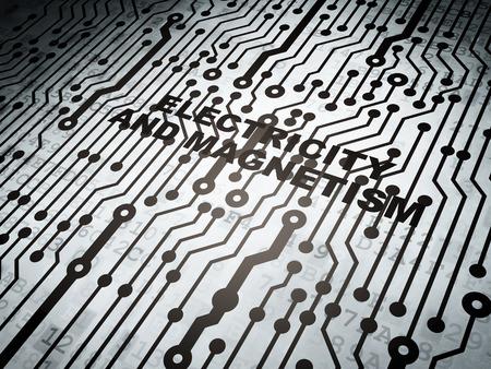 magnetismo: Concepto de la ciencia: la placa de circuito con la palabra electricidad y el magnetismo, 3d Foto de archivo