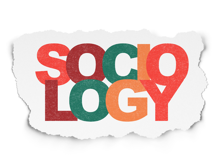 sociology: Learning concept: Painted multicolor text Sociology on Torn Paper background
