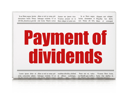 dividends: Banking concept: newspaper headline Payment Of Dividends on White background, 3d render