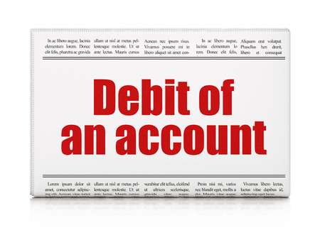news values: Banking concept: newspaper headline Debit of An account on White background, 3d render