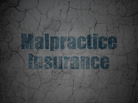 malpractice: Insurance concept: Blue Malpractice Insurance on grunge textured concrete wall background