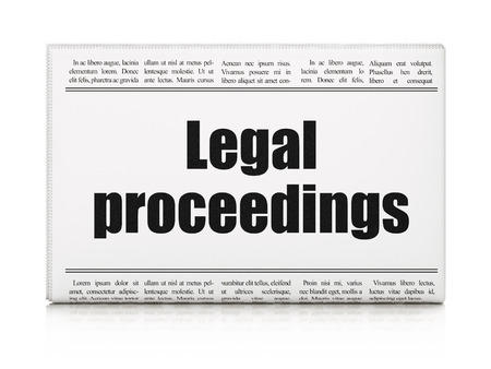 proceedings: Law concept: newspaper headline Legal Proceedings on White background, 3d render