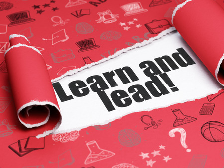 lead sled: Studying concept: black text Learn and Lead! under the curled piece of Red torn paper with  Hand Drawn Education Icons Stock Photo