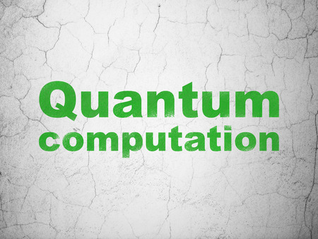 computation: Science concept: Green Quantum Computation on textured concrete wall background