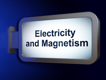 magnetismo: Concepto de la ciencia: Electricidad y Magnetismo en publicidad fondo cartelera, 3d Foto de archivo