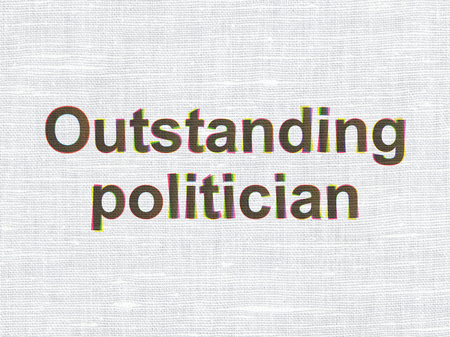 outstanding: Political concept: CMYK Outstanding Politician on linen fabric texture background Stock Photo