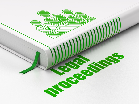 proceedings: Law concept: closed book with Green Business Team icon and text Legal Proceedings on floor, white background, 3d render Stock Photo