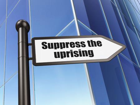suppress: Politics concept: sign Suppress The Uprising on Building background, 3d render
