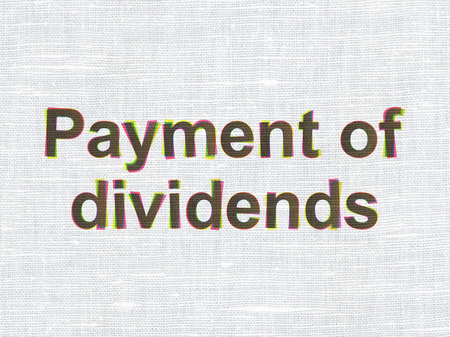 dividends: Banking concept: CMYK Payment Of Dividends on linen fabric texture background Stock Photo