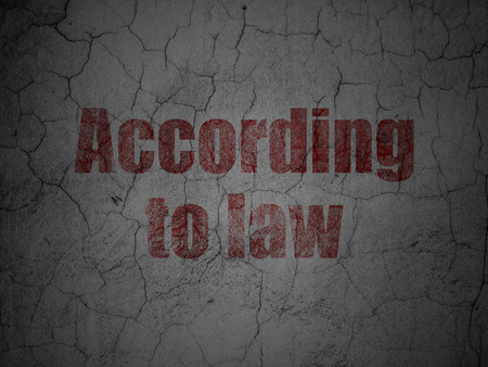 according: Law concept: Red According To Law on grunge textured concrete wall background
