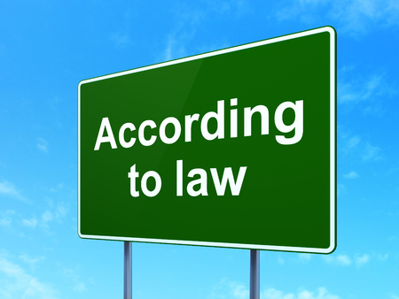 according: Law concept: According To Law on green road highway sign, clear blue sky background, 3d render