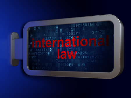 international law: Politics concept: International Law on advertising billboard background, 3d render